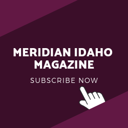 Subscribe to Meridian Idaho Magazine
